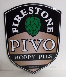 Firestone Pivo Hoppy Pils Tin Sign