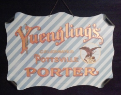 Yuengling's Celebrated Pottsville Porter Pre-Pro Beer Bar Tin Sign my beer sign collection MY BEER SIGN COLLECTION 2 – Not for sale but can be bought… yuenglingsporter