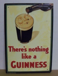 Guinness Beer Nothing Like Tin Sign