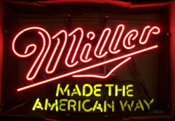 New August List Miller Made The American Way Neon Beer