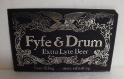 Fyfe and Drum Beer Sign
