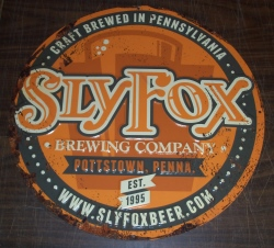 Sly Fox Brewing Company Tin Sign [object object] Home slyfoxbrewingcompanytin