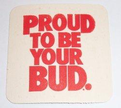 Budweiser Beer Coaster budweiser beer coaster Budweiser Beer Coaster budweiserlabelproudtobeyourbudrear