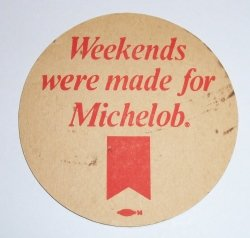 Michelob Beer Coaster michelob beer coaster Michelob Beer Coaster michelobweekendsrear
