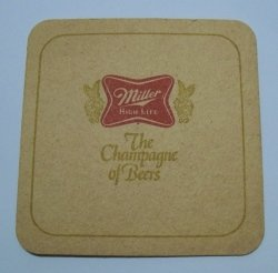 Miller High Life Beer Coaster
