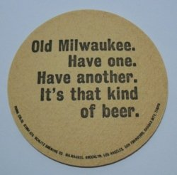 Old Milwaukee Beer Coaster old milwaukee beer coaster Old Milwaukee Beer Coaster oldmilwaukeebrewedbyschlitzrear