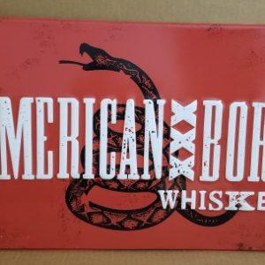 American Born Whiskey Tin Sign